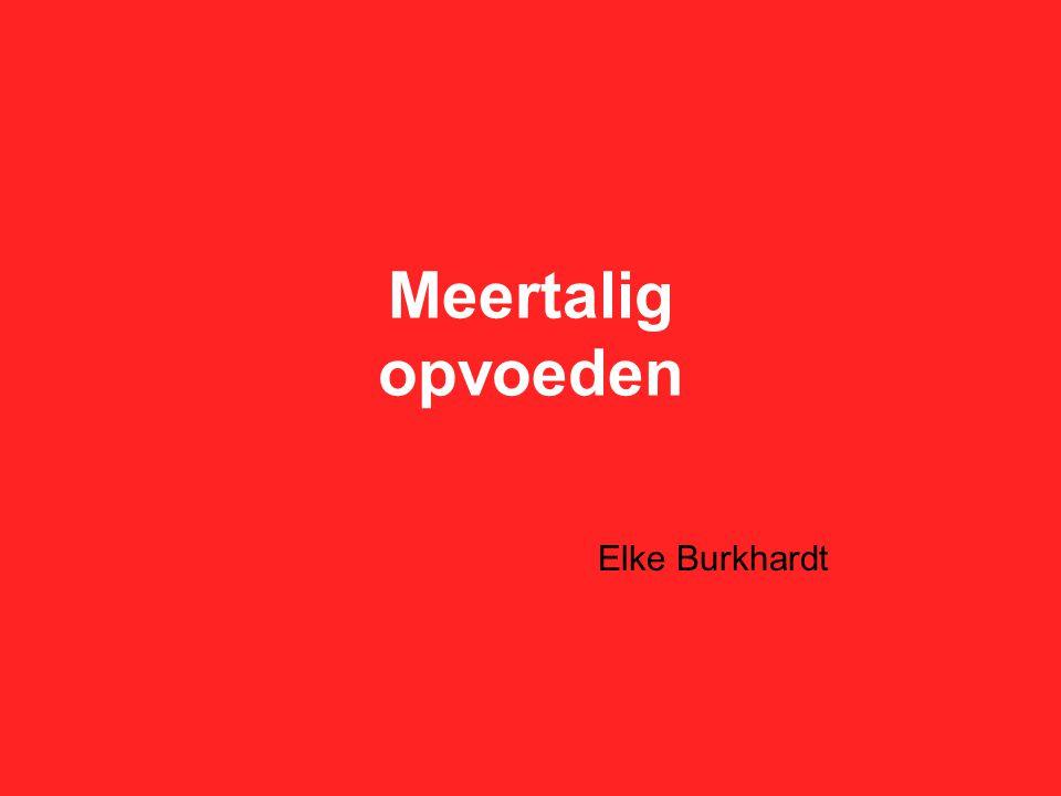 Meertalig opvoeden Elke Burkhardt