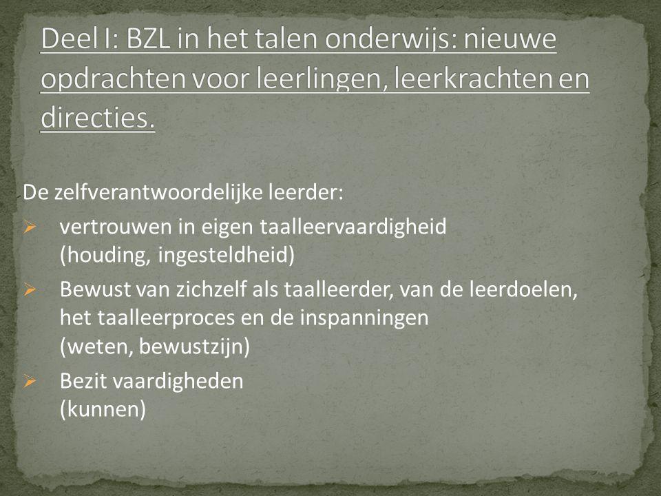 Deel I: BZL in het talen onderwijs: nieuwe opdrachten voor leerlingen, leerkrachten en directies.