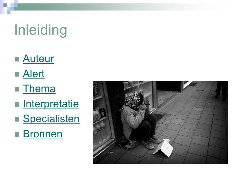 Inleiding Auteur Alert Thema Interpretatie Specialisten Bronnen