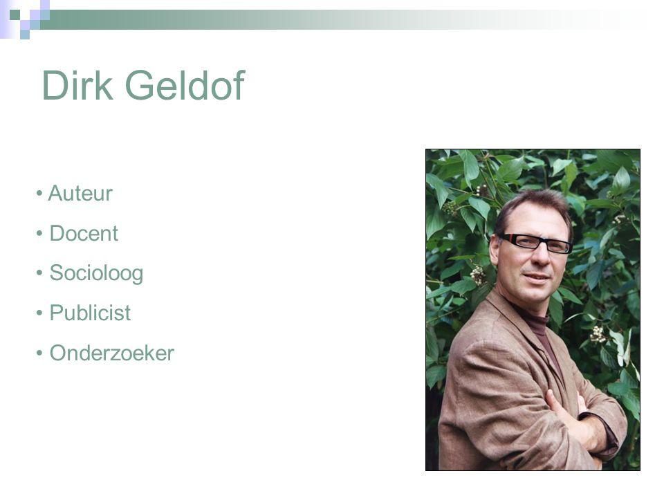 Dirk Geldof Auteur Docent Socioloog Publicist Onderzoeker