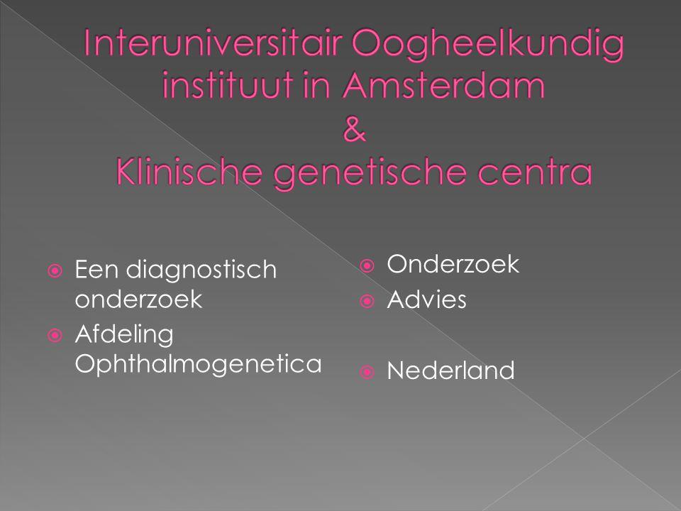 Een aanvullende diagnostiek  Onderzoek via doorverwijzing  Advies  Begeleiding  België