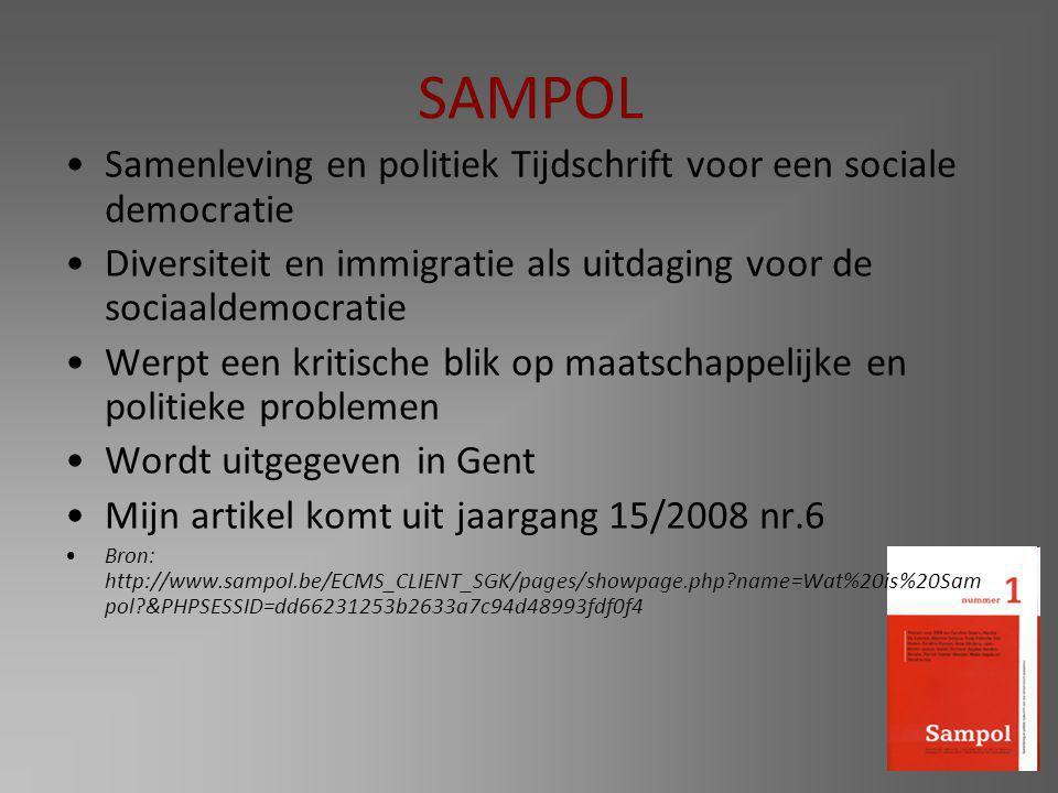 SAMPOL Samenleving en politiek Tijdschrift voor een sociale democratie Diversiteit en immigratie als uitdaging voor de sociaaldemocratie Werpt een kri