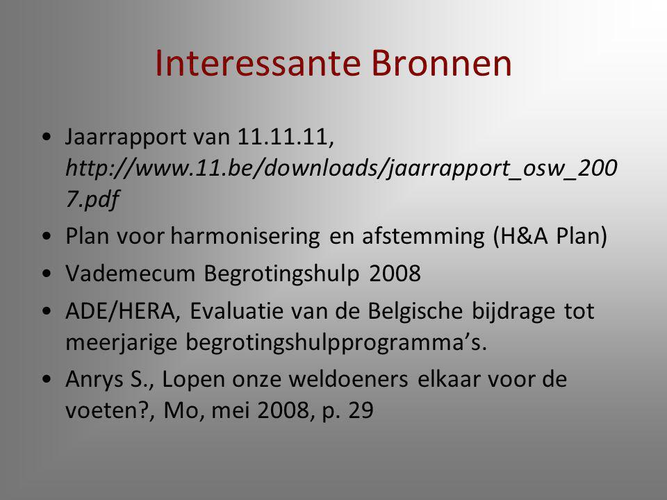 Interessante Bronnen Jaarrapport van 11.11.11, http://www.11.be/downloads/jaarrapport_osw_200 7.pdf Plan voor harmonisering en afstemming (H&A Plan) V