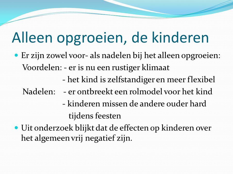 Alleen opgroeien, de kinderen Er zijn beschermende- en risicofactoren die de negatieve gevolgen van opvoeding wegnemen/ versterken.