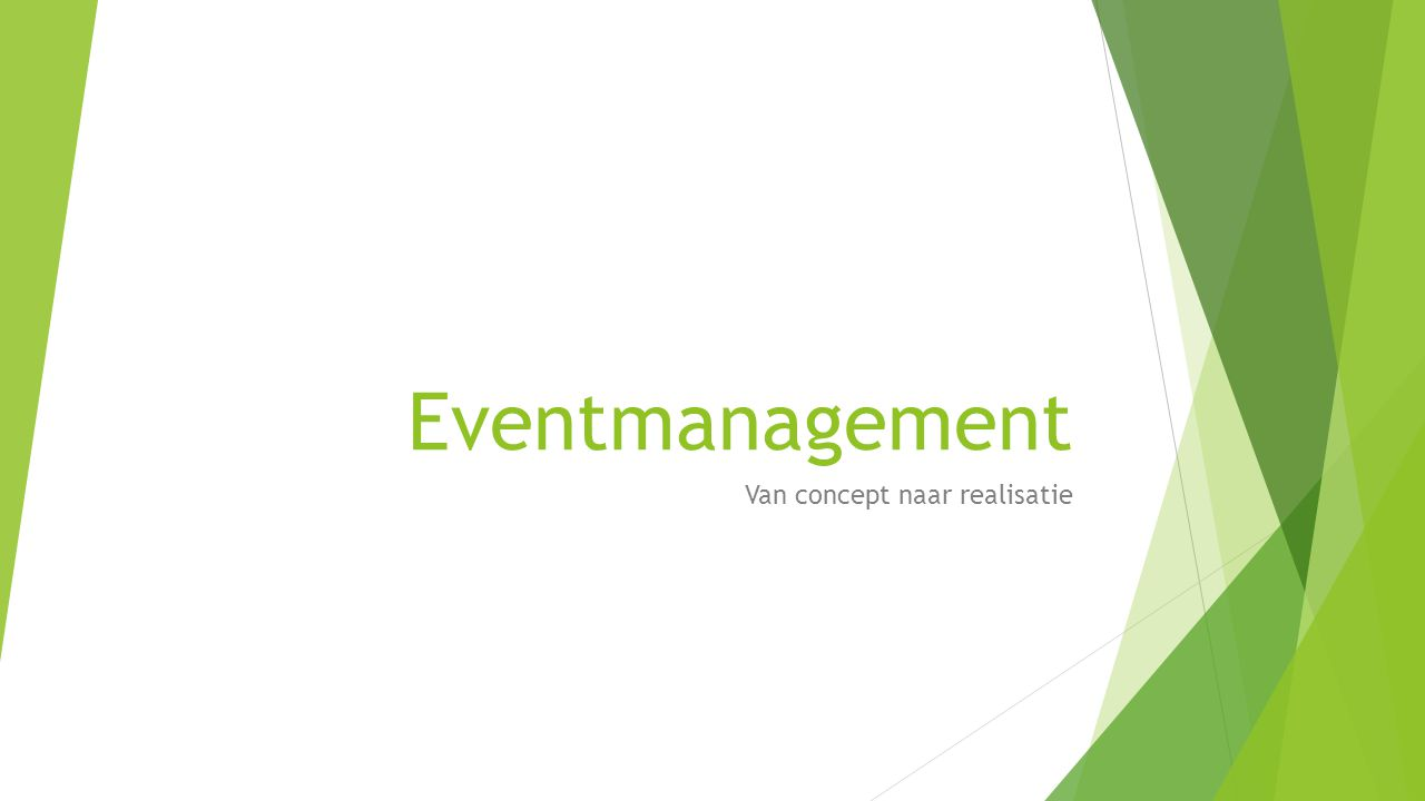 Eventmanagement Van concept naar realisatie
