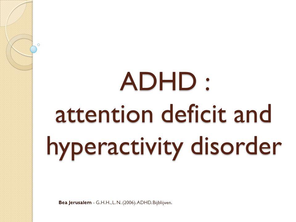 Wat is ADHD .
