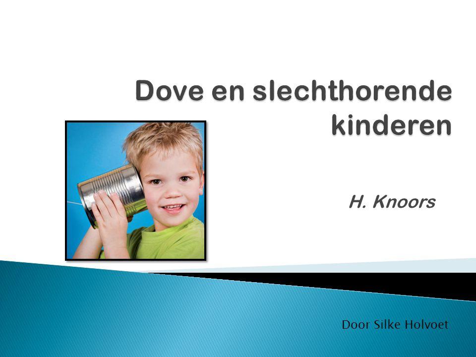 H. Knoors Door Silke Holvoet