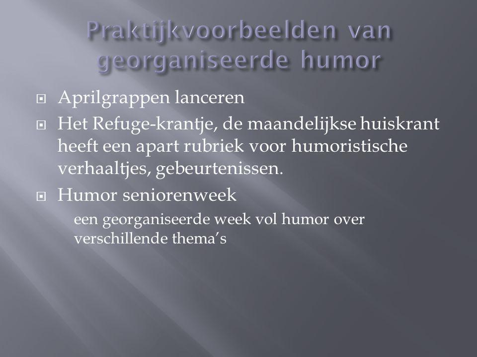  Aprilgrappen lanceren  Het Refuge-krantje, de maandelijkse huiskrant heeft een apart rubriek voor humoristische verhaaltjes, gebeurtenissen.  Humo