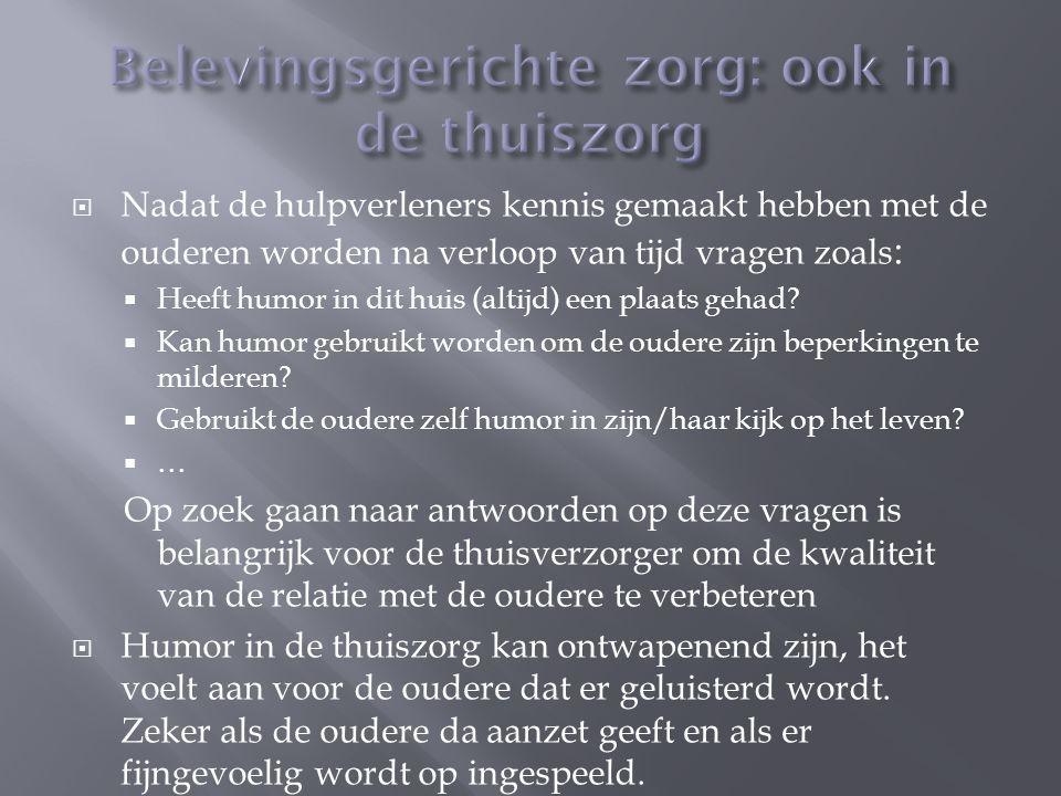  Truyen C.en Red. (1999). Humor bij ouderen (cahier ouderenszorg).