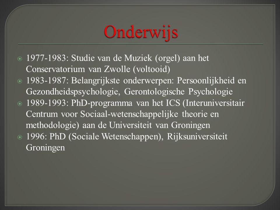  1977-1983: Studie van de Muziek (orgel) aan het Conservatorium van Zwolle (voltooid)  1983-1987: Belangrijkste onderwerpen: Persoonlijkheid en Gezo