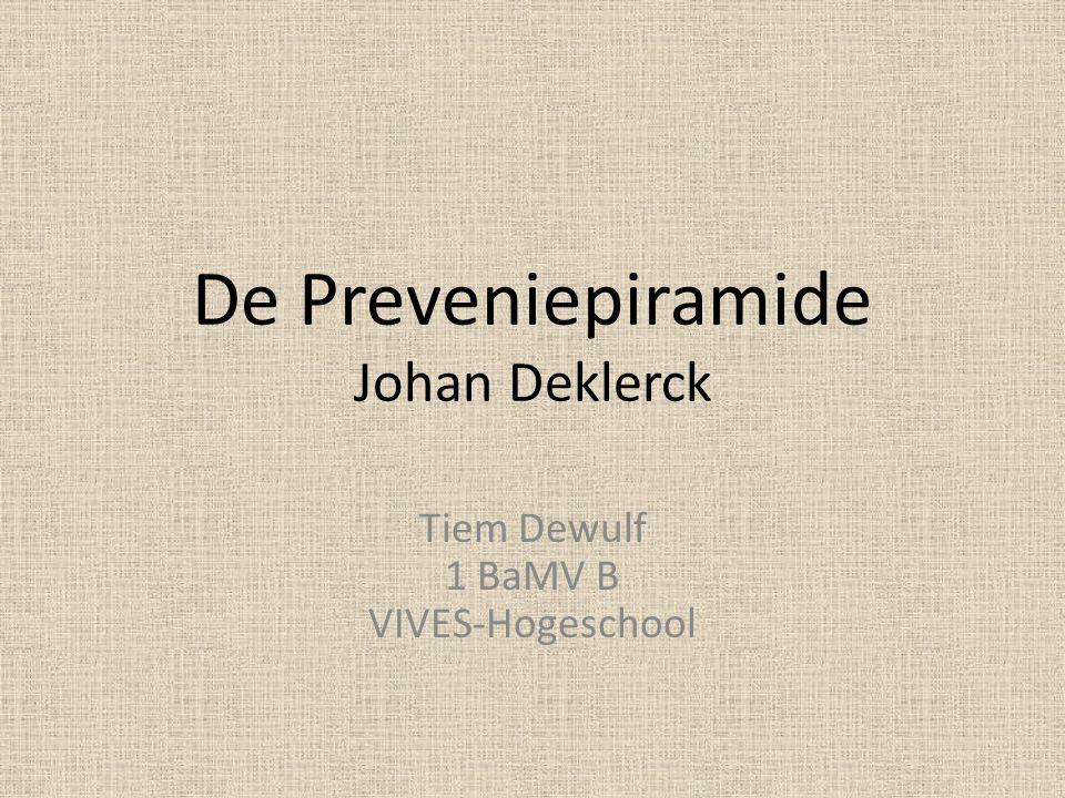 De Preveniepiramide Johan Deklerck Tiem Dewulf 1 BaMV B VIVES-Hogeschool