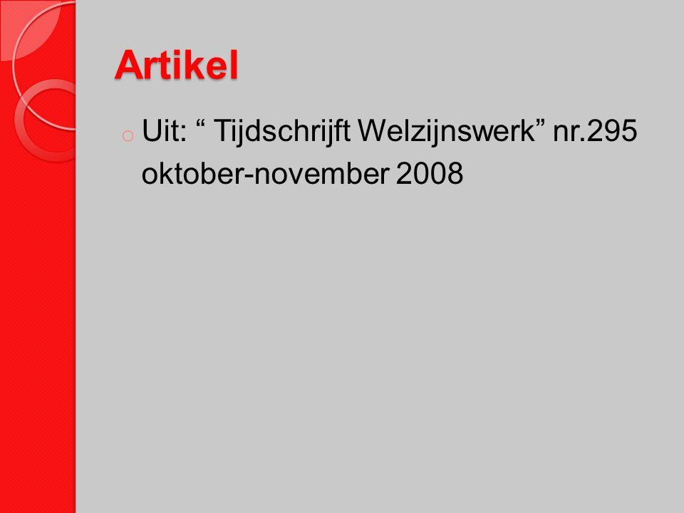 """Artikel o Uit: """" Tijdschrijft Welzijnswerk"""" nr.295 oktober-november 2008"""