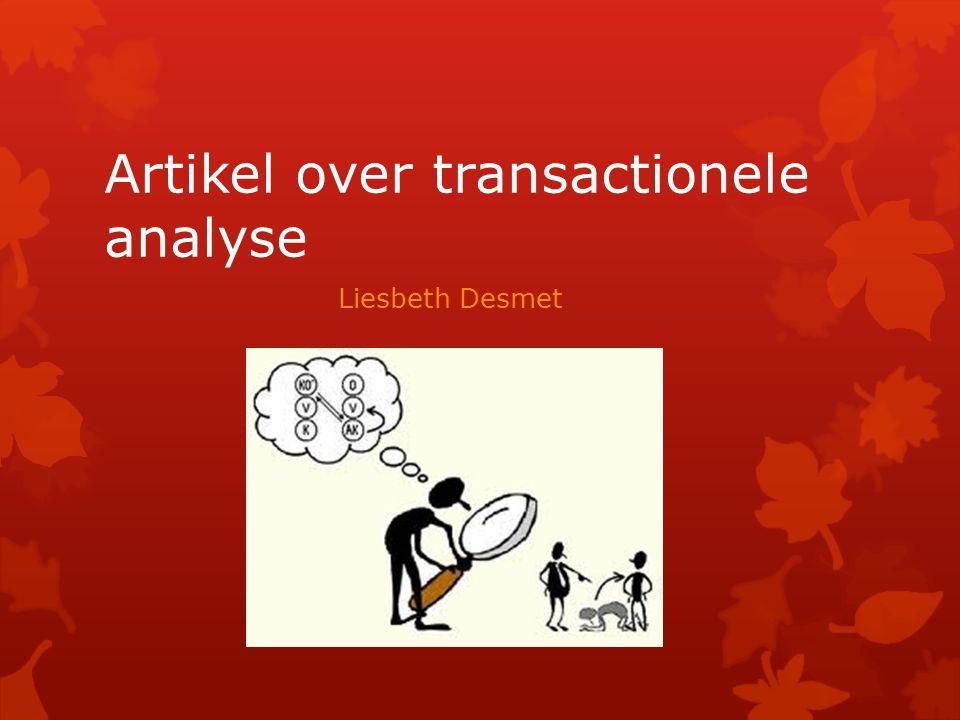 Artikel over transactionele analyse Liesbeth Desmet