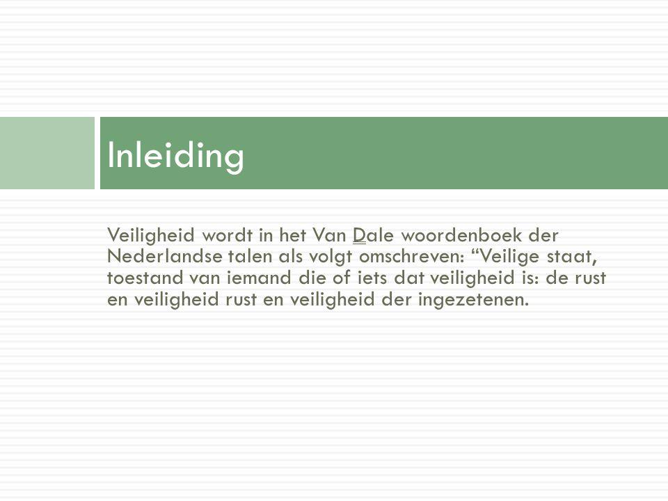 """Veiligheid wordt in het Van Dale woordenboek der Nederlandse talen als volgt omschreven: """"Veilige staat, toestand van iemand die of iets dat veilighei"""
