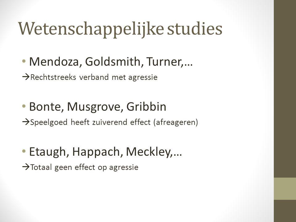 Wetenschappelijke studies Mendoza, Goldsmith, Turner,…  Rechtstreeks verband met agressie Bonte, Musgrove, Gribbin  Speelgoed heeft zuiverend effect