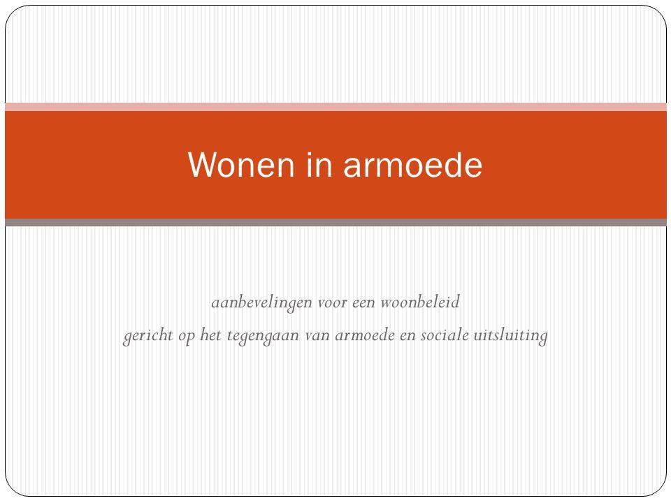 (Arm) wonen in Vlaanderen: een omgevingsanalyse Vlaamse huishoudens ¾ eigenaar ¼ huurder Sociale huurmarkt: 6% Budgetmethode 330.000 gezinnen in armoede