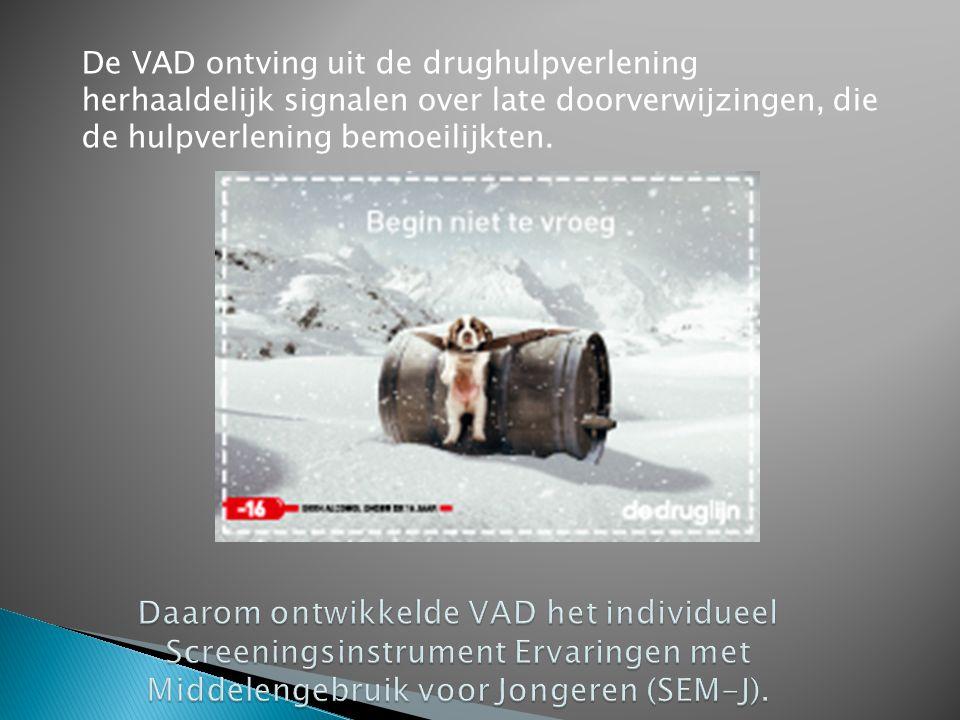 De VAD ontving uit de drughulpverlening herhaaldelijk signalen over late doorverwijzingen, die de hulpverlening bemoeilijkten.