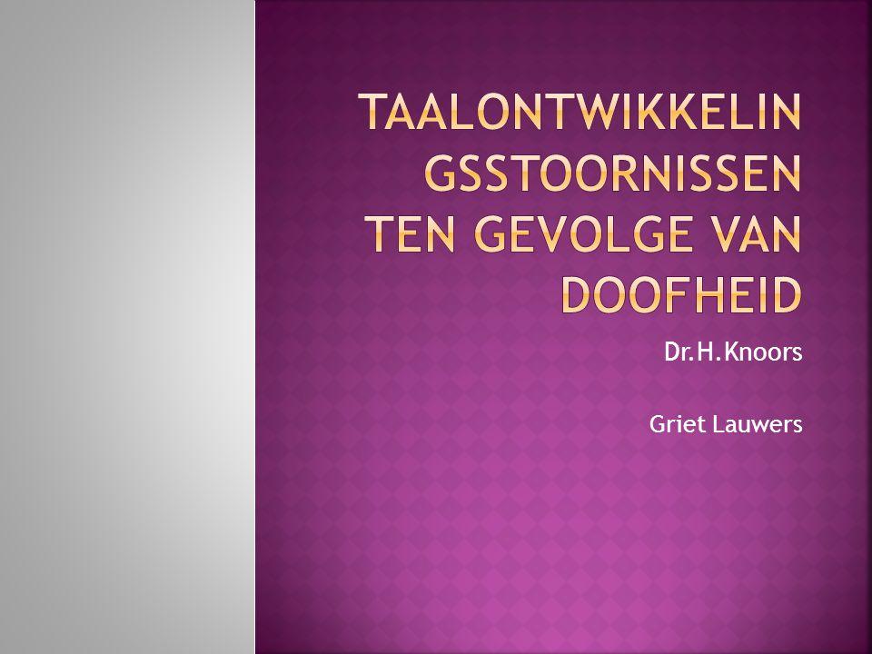 Dr.H.Knoors Griet Lauwers