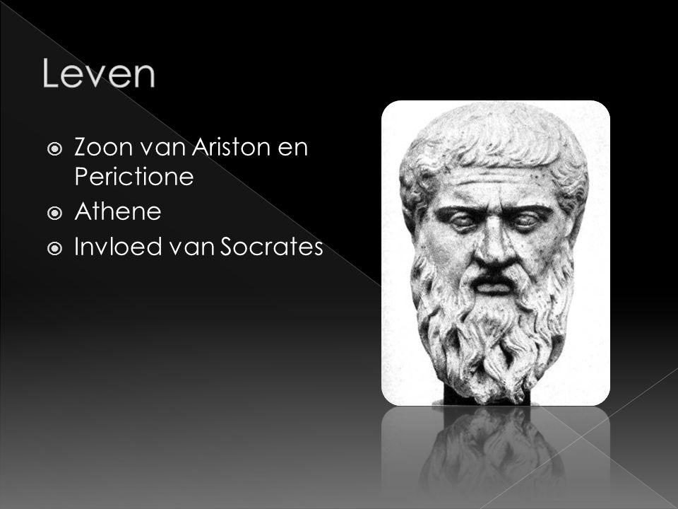  Zoon van Ariston en Perictione  Athene  Invloed van Socrates