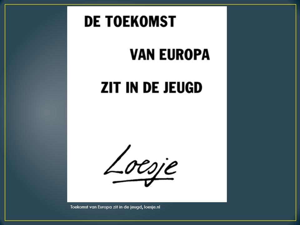 Toekomst van Europa zit in de jeugd, loesje.nl