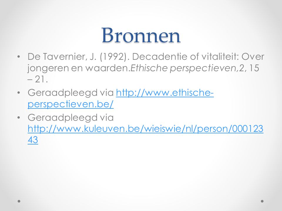 Bronnen De Tavernier, J. (1992).
