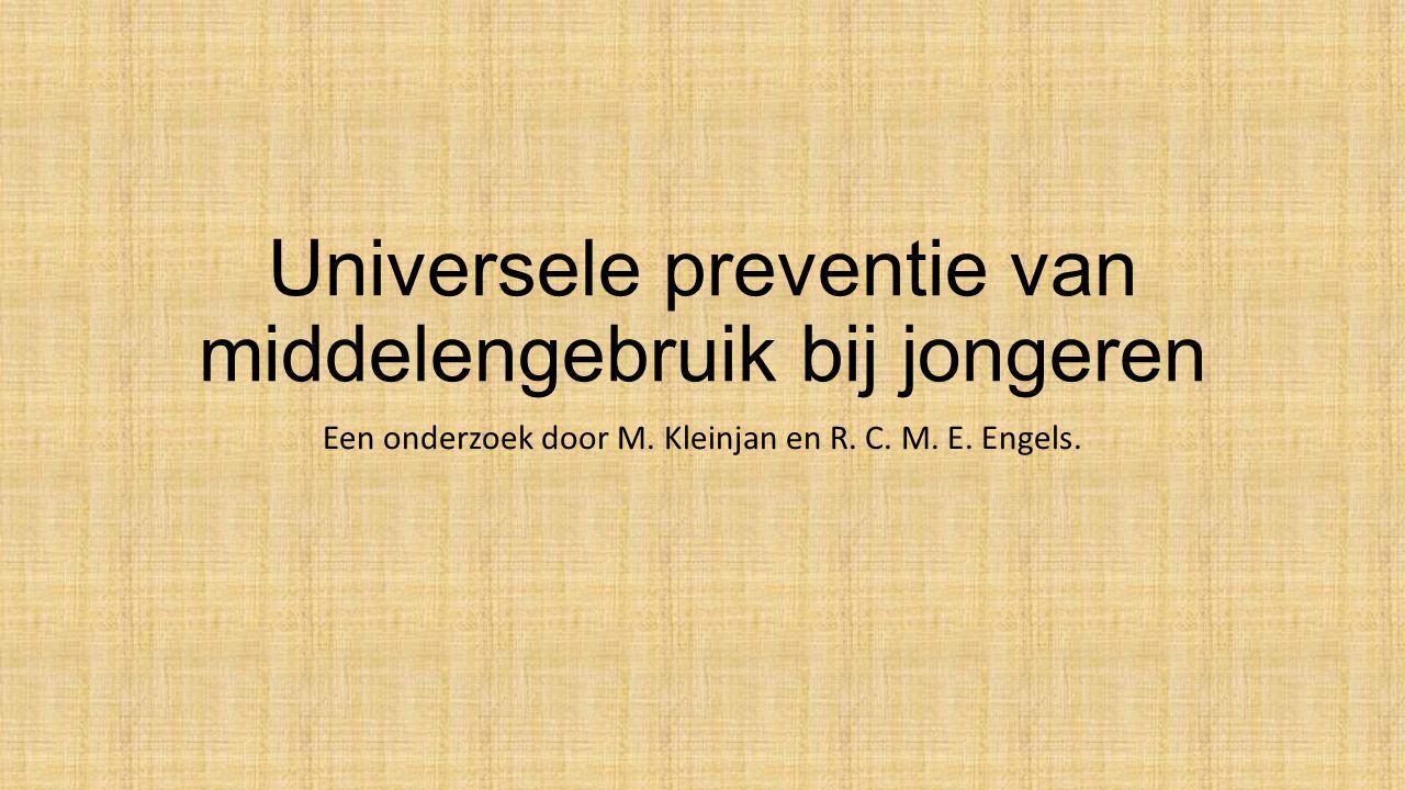 Universele preventie van middelengebruik bij jongeren Een onderzoek door M.