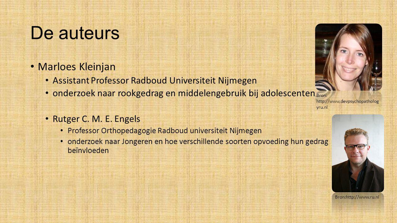 De auteurs Marloes Kleinjan Assistant Professor Radboud Universiteit Nijmegen onderzoek naar rookgedrag en middelengebruik bij adolescenten Rutger C.