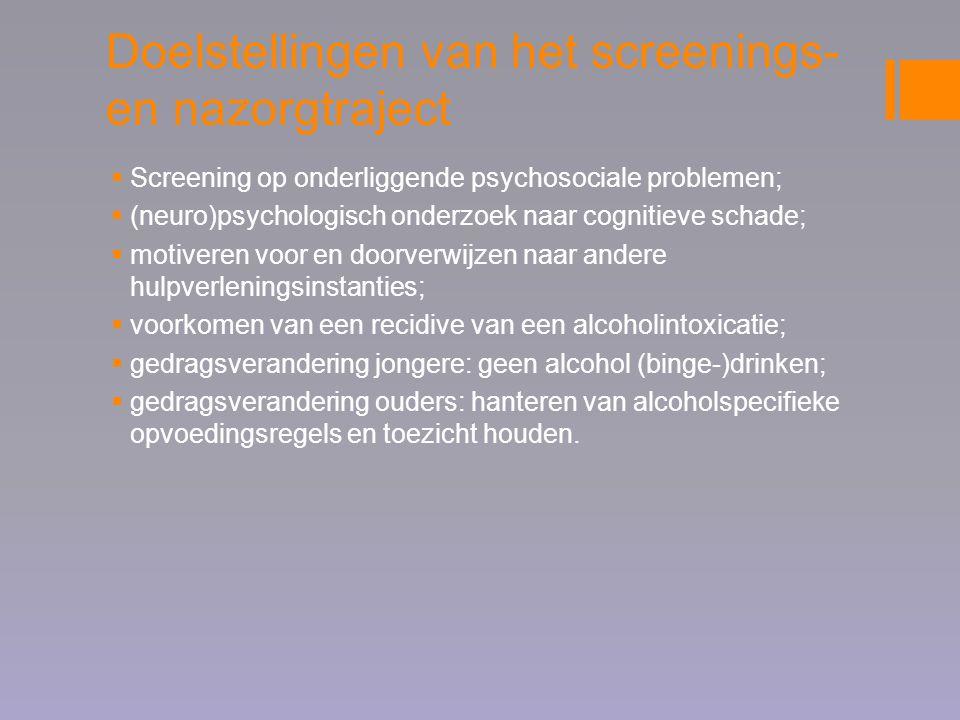 Doelstellingen van het screenings- en nazorgtraject  Screening op onderliggende psychosociale problemen;  (neuro)psychologisch onderzoek naar cognit