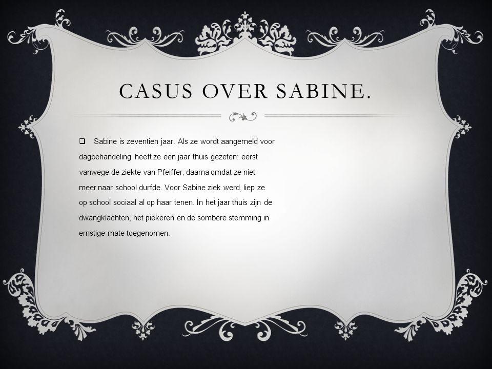 REPETERENDE ACTIVITEITEN,REDUCEREN. Sabine blijkt nog meer rituelen te hebben.