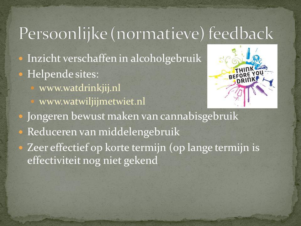 Inzicht verschaffen in alcoholgebruik Helpende sites: www.watdrinkjij.nl www.watwiljijmetwiet.nl Jongeren bewust maken van cannabisgebruik Reduceren v