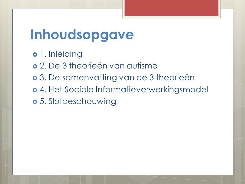 Autisme en het verwerken van sociale informatie. De Meersman Celine Bachelor Toegepaste Psychologie. 2012/ 2013