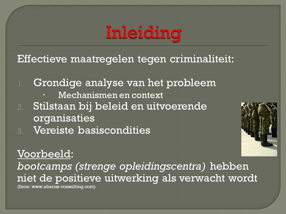 Effectieve maatregelen tegen criminaliteit: 1.