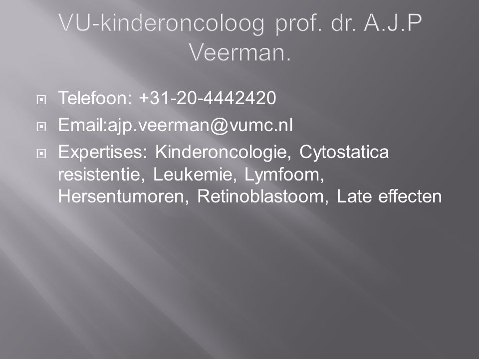 VU-kinderoncoloog prof. dr. A.J.P Veerman.