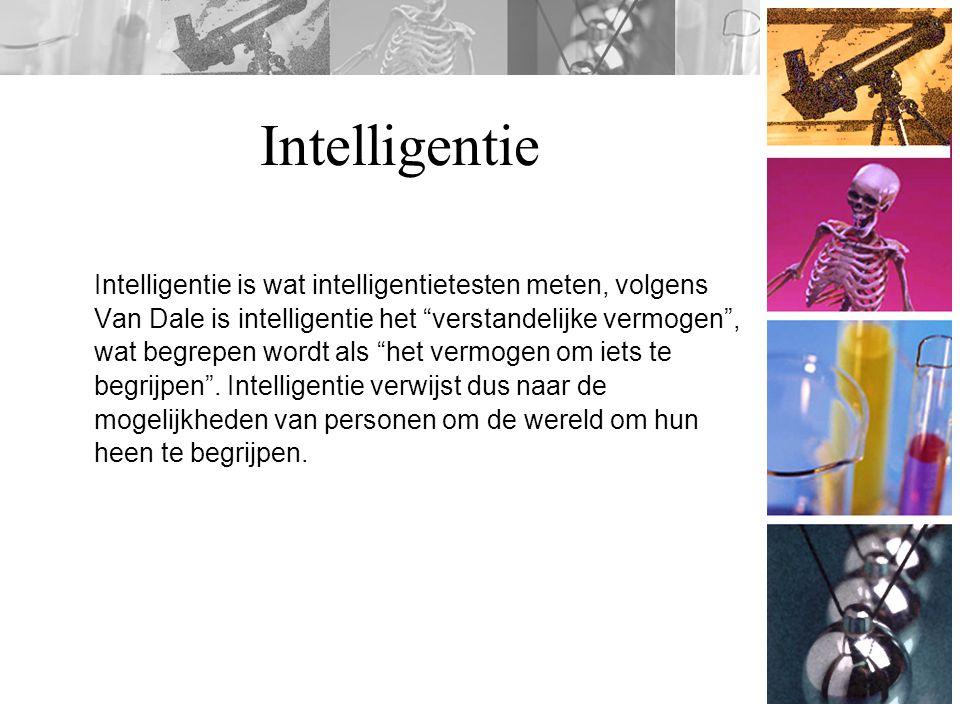 Intelligentietesten De algemene intelligentie van een persoon is een samenvatting van de verschillende soorten verstandelijke vermogens waarover iemand beschikt, De meeste intelligentietesten meten daarom ook verschillende soorten intelligentie