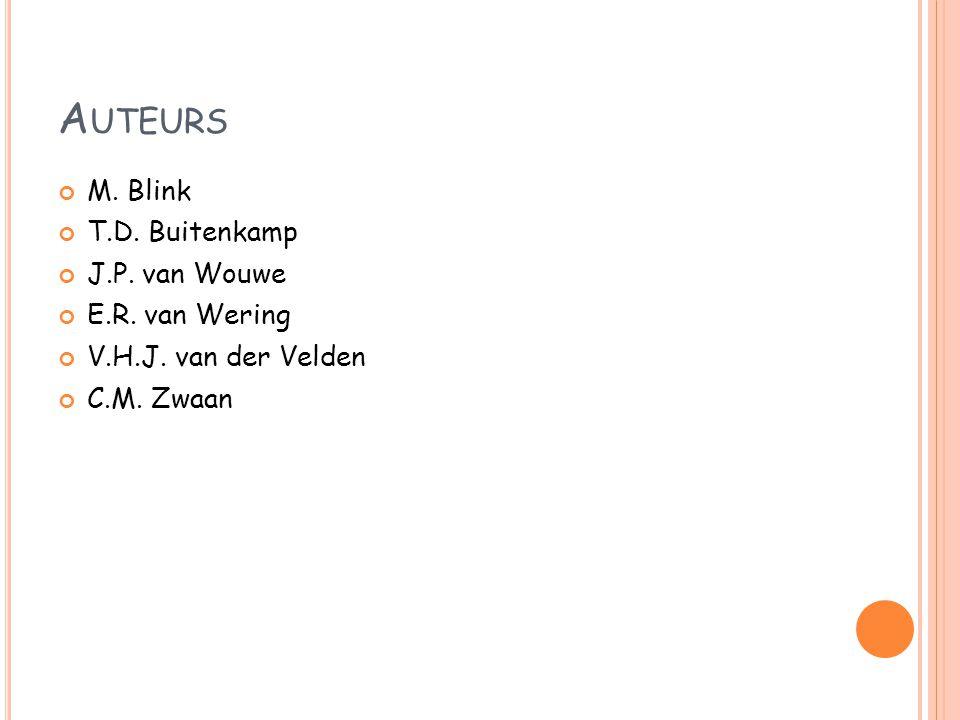 A UTEURS M. Blink T.D. Buitenkamp J.P. van Wouwe E.R. van Wering V.H.J. van der Velden C.M. Zwaan