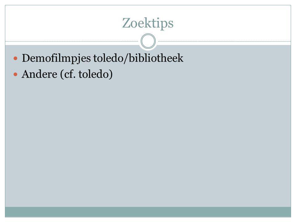 Zoektips Demofilmpjes toledo/bibliotheek Andere (cf. toledo)