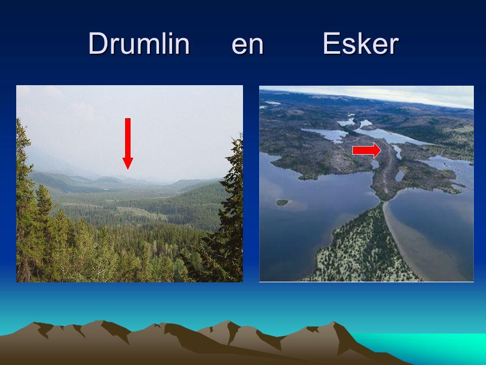 Drumlin en Esker
