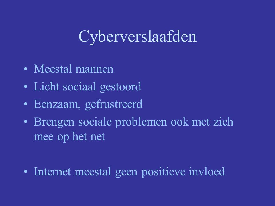 Cyberverslaafden LARP's –Live Action Role Playing MUD's –Multi User Domain's Spenderen uren per dag in fictieve wereld, met fictief personage (avatar)
