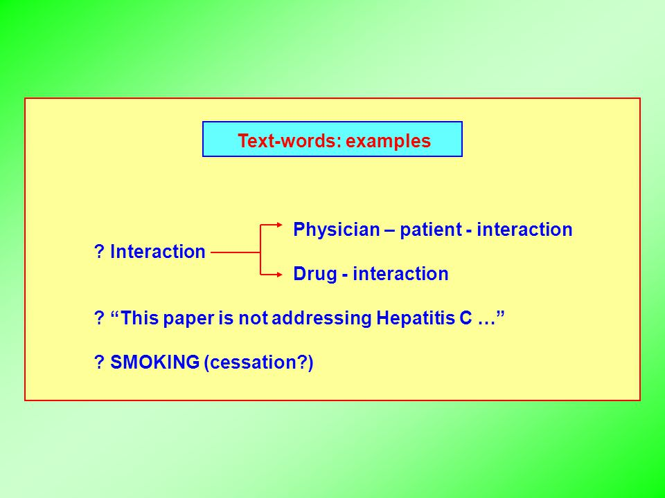 Text-words: examples Physician – patient - interaction .