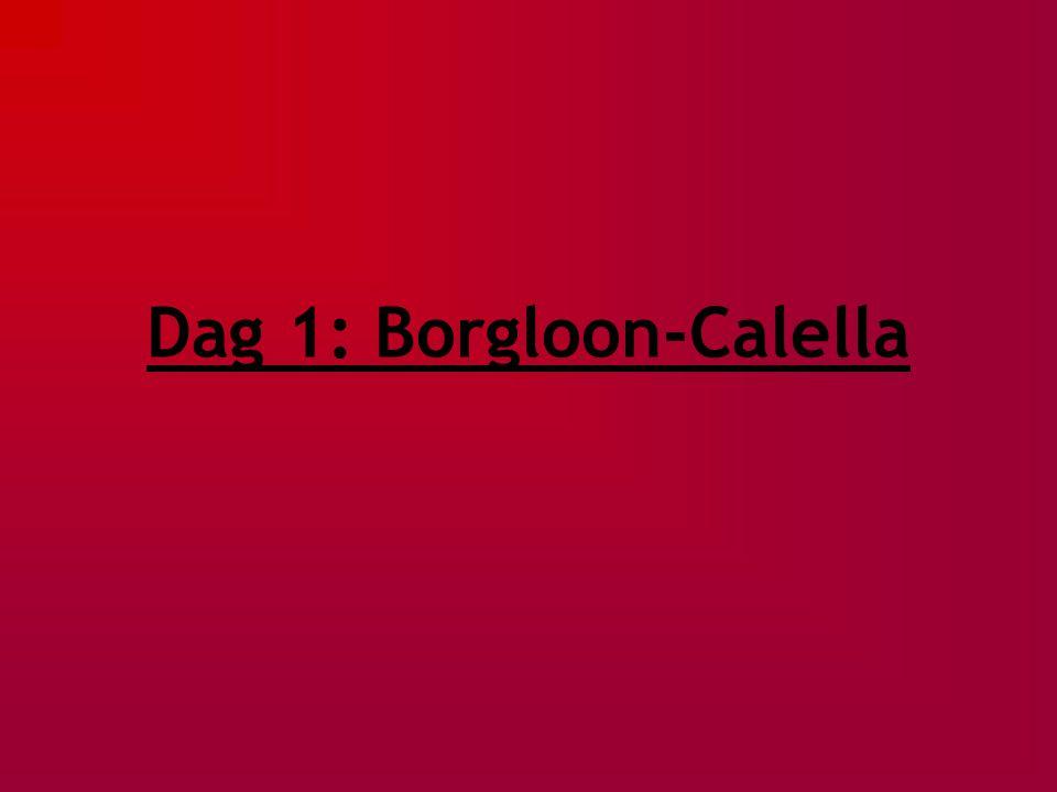 Dag 1: Borgloon-Calella