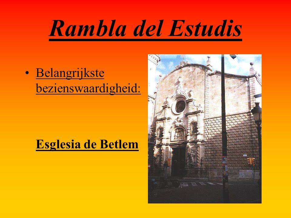 Rambla del Estudis Belangrijkste bezienswaardigheid: Esglesia de Betlem