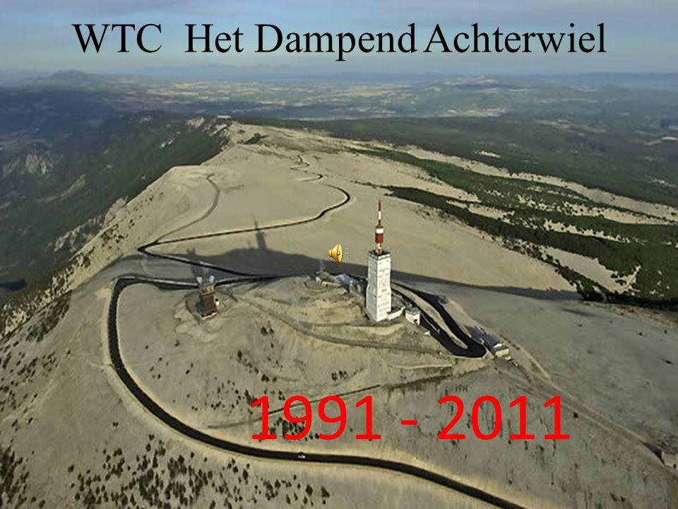 WTC Het Dampend Achterwiel 1991 - 2011