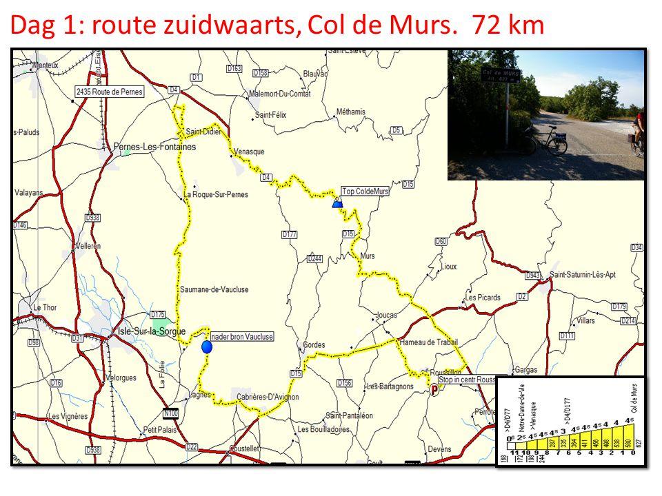 Dag 1: route zuidwaarts, Col de Murs. 72 km