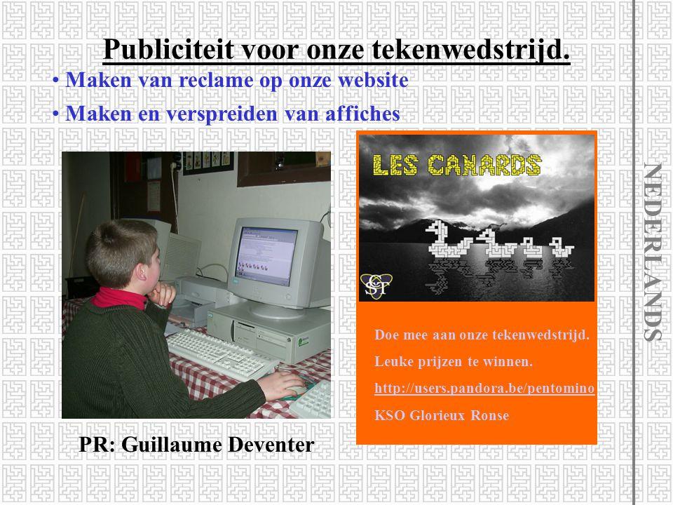 Publiciteit voor onze tekenwedstrijd. Maken van reclame op onze website NEDERLANDS Met dank aan de webmaster: Wouter Wemel