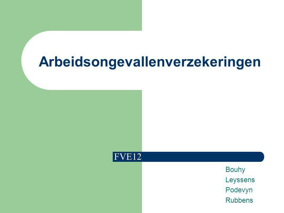 Arbeidsongevallenverzekeringen Bouhy Leyssens Podevyn Rubbens FVE12
