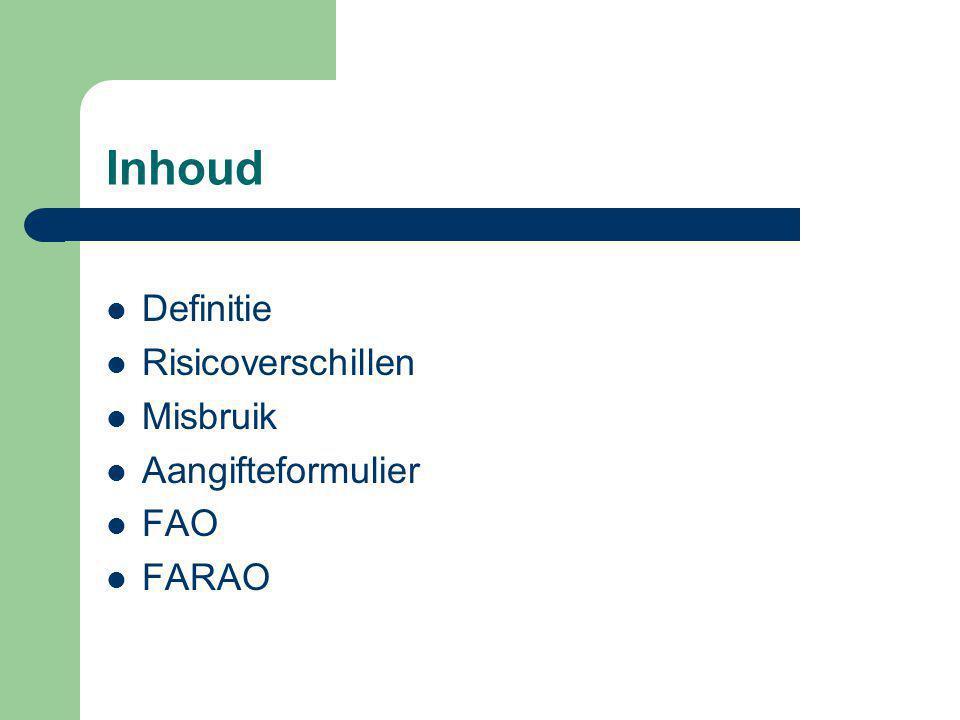 Inhoud Definitie Risicoverschillen Misbruik Aangifteformulier FAO FARAO