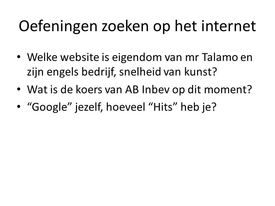 Oefeningen zoeken op het internet Welke website is eigendom van mr Talamo en zijn engels bedrijf, snelheid van kunst? Wat is de koers van AB Inbev op