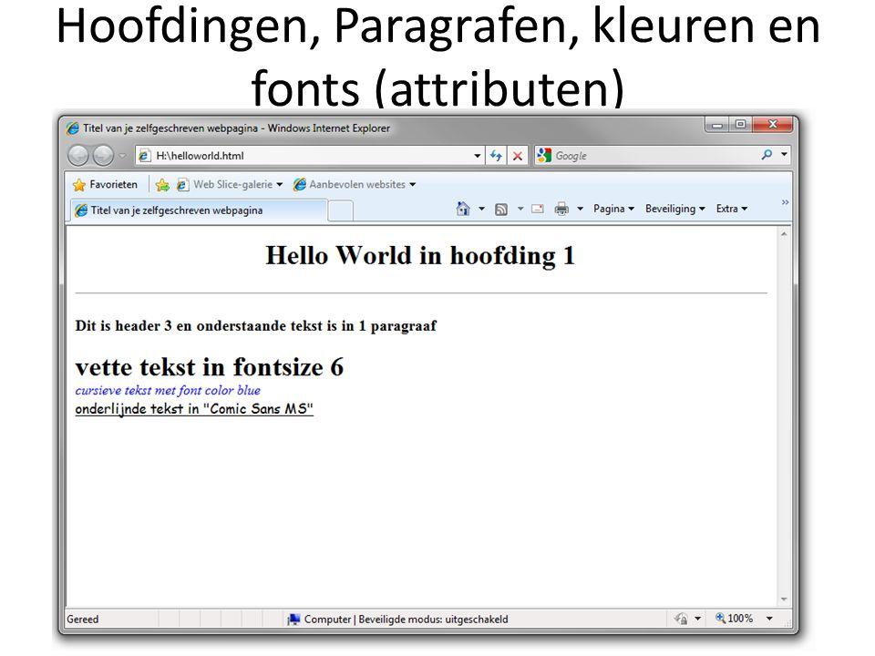 Hoofdingen, Paragrafen, kleuren en fonts (attributen)