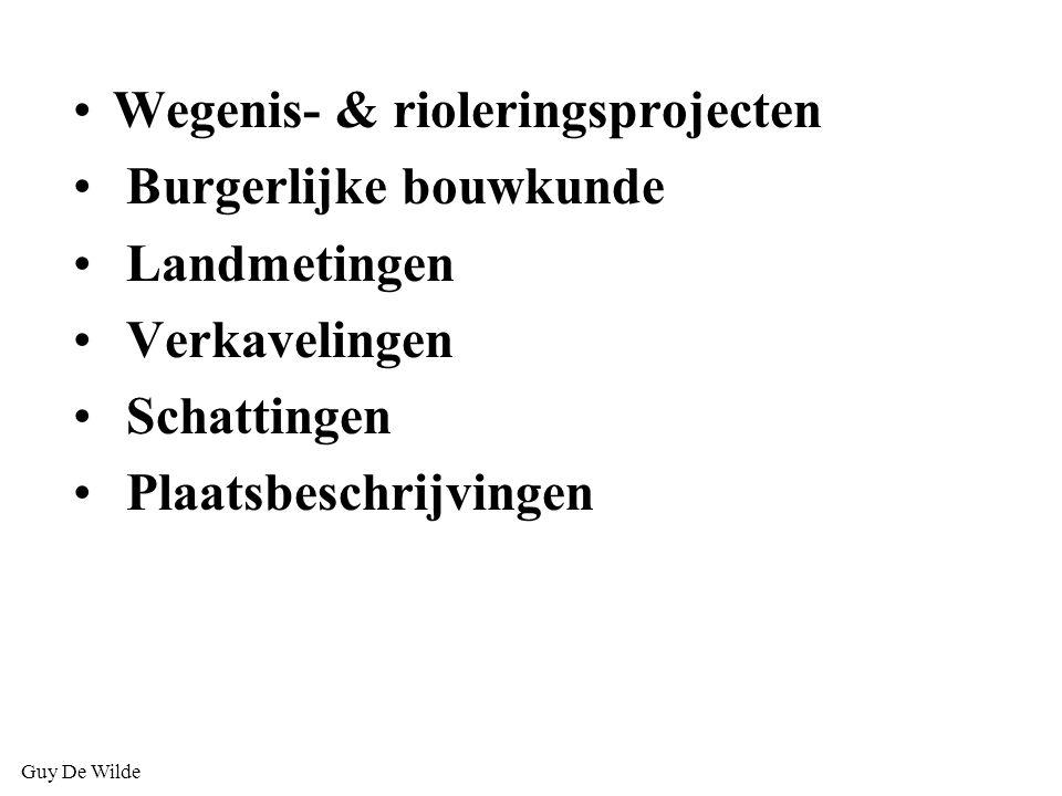 Guy De Wilde Wegenis- & rioleringsprojecten Burgerlijke bouwkunde Landmetingen Verkavelingen Schattingen Plaatsbeschrijvingen