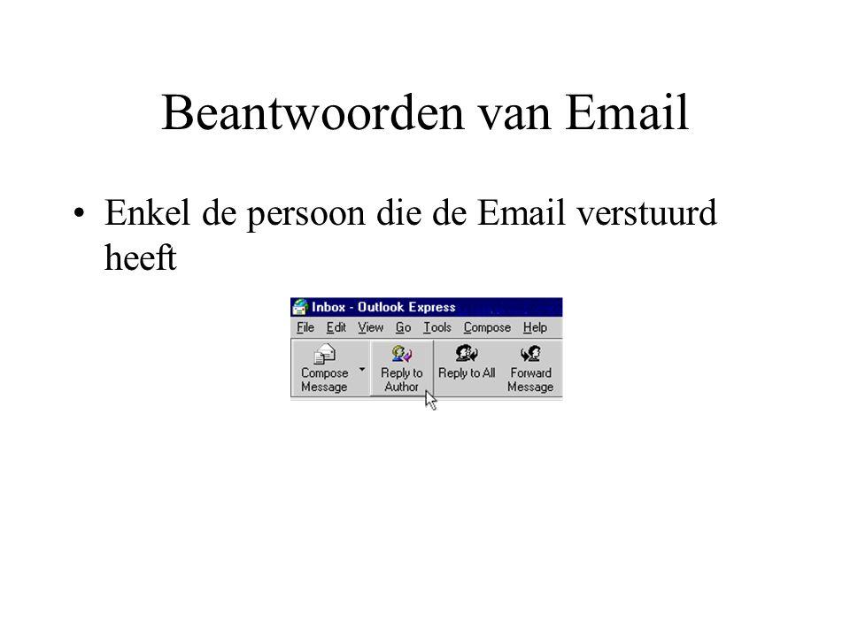 Beantwoorden van Email Enkel de persoon die de Email verstuurd heeft